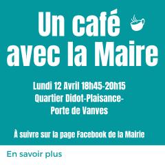 un café avec la maire 12 avril didot plaisance porte de vanves.png