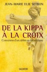 De-la-kippa-a-la-croix de Jean-Marie Elie Setbon.jpeg