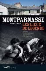 montparnasse-les-lieux de légende de olivier Renault Parigramme.jpg