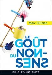 le goût du non sens de Marc Hillmann éditions Mille et une nuits.jpg
