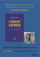 librairie Ithaque 14 juin 2018  l'Orient- Express rencontre avec blanche El Gammal.jpg