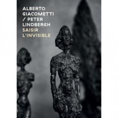 Alberto Giacometti-Peter Linbergh Saisir l'Invisible.jpg
