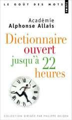 dictionnaire ouvert jusqu'à 22h 2.jpg