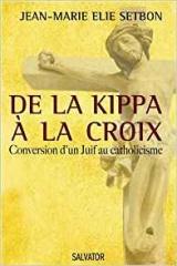 de la kippa à la croix conversion d'un juif au christianisme. 2 jpg.jpg