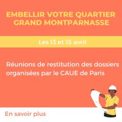 embellir votre quartier grand montparnasse réunios de restirution 13 et 15 avril 2021 2021.png
