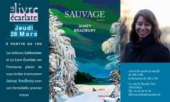 Le livre Ecarlate 28 mars 2018 rencontre  Jamey Bradbury pour roman Sauvage.jpg