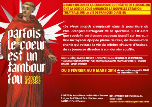 spectacle sur François d' assise 5 fév au 9 mars 2014 en grand.png