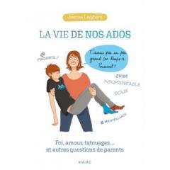 jeanne Larghero La vie de nos ados Foi-amour-tatouages-et-autres-questions-de-parents.jpg