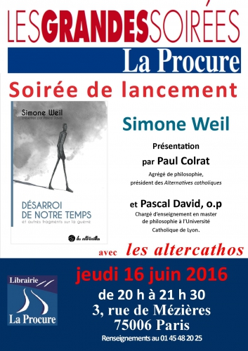 La procure, Simone Weil, Pascal David, Paul Colrat,