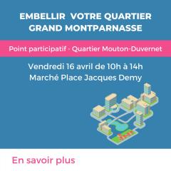 embellir votre quartier montparnasse point participatif louton duvernet vendredi 16 avril.png