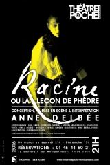 Racine ou la leçon de phèdre avec Anne Delbée théâtre de poche Montparnasse.jpg