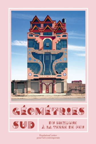 fondation cartier expo oct 2018- fev 2019 géometries sud Couverture-Geo-FondCartier.jpg