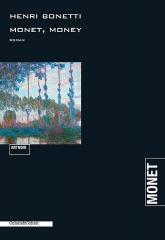 ArtnoirHenri Bonetti Monet, Money.jpg
