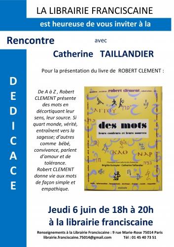 librairie franciscaine jeudi 6 juin rencontre dédicace avec Catherine Taillandier pour le livre des mots de Robert Clément.jpg