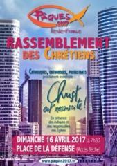 Rassemblement des chrétiens pour Paques dimanche 16 avril 7h30 à la Défense.jpg