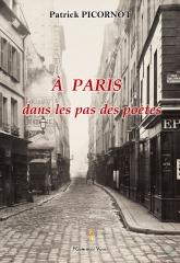 A Paris dans les pas des poètes de patrick picornot.jpg