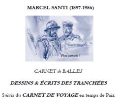 Carnets de balles et de voyage Santi desssins et écrits des tranchées suivi de carnet de voyage.png