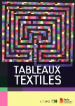 Tableaux textiles expo rue Maurice Bouchor.jpg