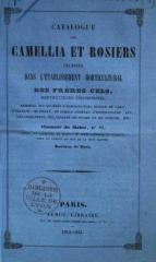 frères cels Camellia et Rosiers cultivés dans l'Établissement Horticultural des Frères Cels, Paris, 1843-1844_0000.jpg