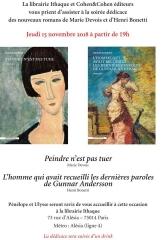 librairie Ithaque 15 novembre 2018 Peindre n'est pas tuer et l'homme qui avait recueill les dernières paroles de Gunnar Aanderson.jpg