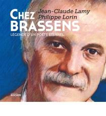 Chez Brassens légende d'un poète éternel.jpeg